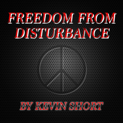 Freedom From Disturbance