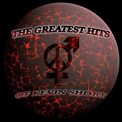The Greatest Hits Of Kevin Short