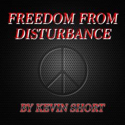 Freedom From Disturbance